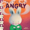When I'm Feeling Angry, by Trace Moroney, HC
