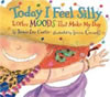 Today I Feel Silly, by Jamie Lee Curtis, HC
